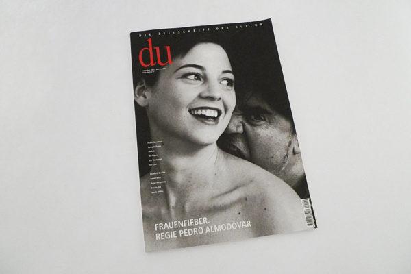 DU; Frauenfieber. Regie Pedro Almodóvar