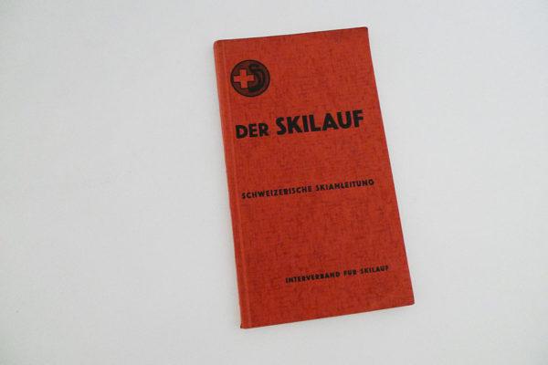 Der Skilauf; Schweizerische Skianleitung