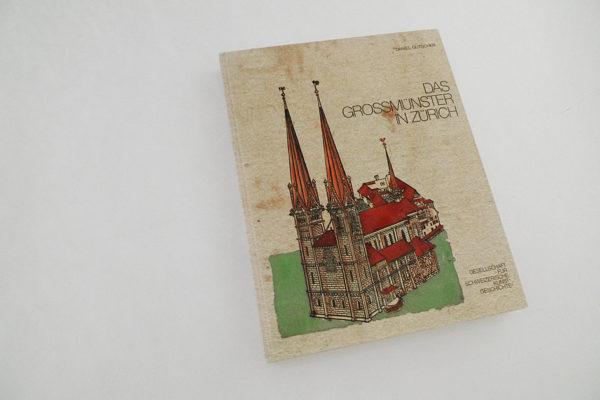 Das Grossmünster in Zürich; Eine baugeschichtliche Monographie