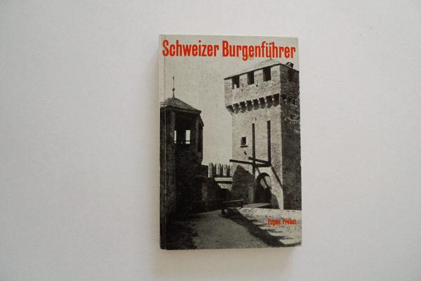 Schweizer Burgenführer