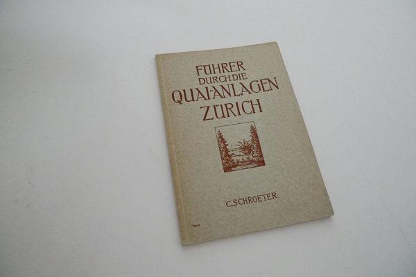 Führer durch die Quaianlagen Zürich