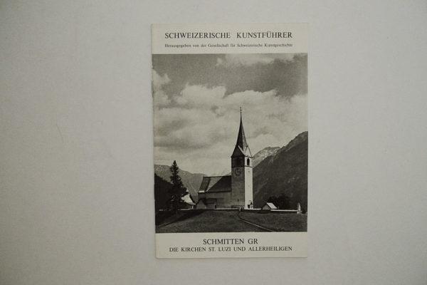 Schmitten GR - die Kirchen St. Lutzi und Allerheiligen