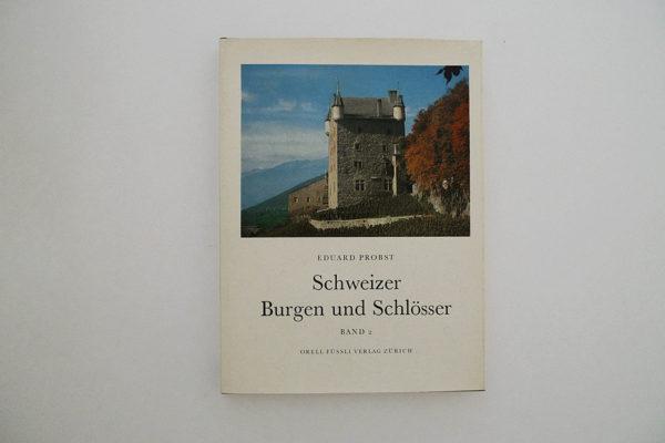 Schweizer Burgen und Schlösser