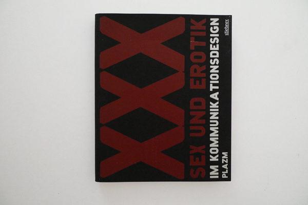 XXX, Sex und Erotik im Kommunikationsdesign