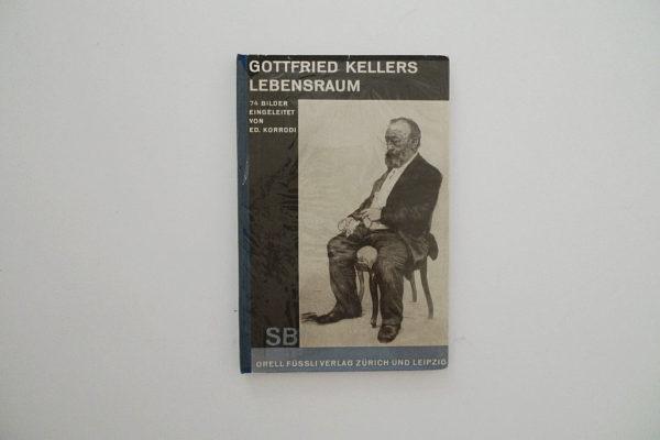 Gottfried Kellers Lebensraum