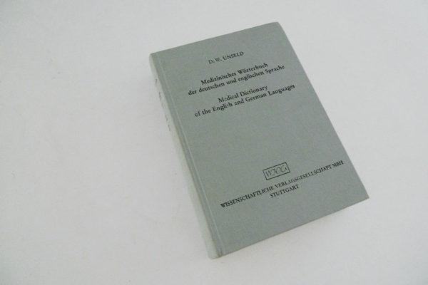 Medizinisches Wörterbuch der deutschen und englischen Sprache