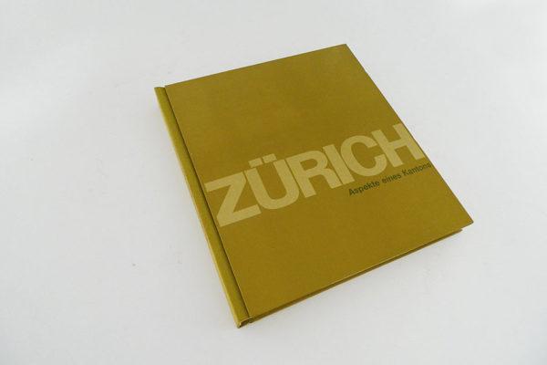 Zürich - Aspekte eines Kantons