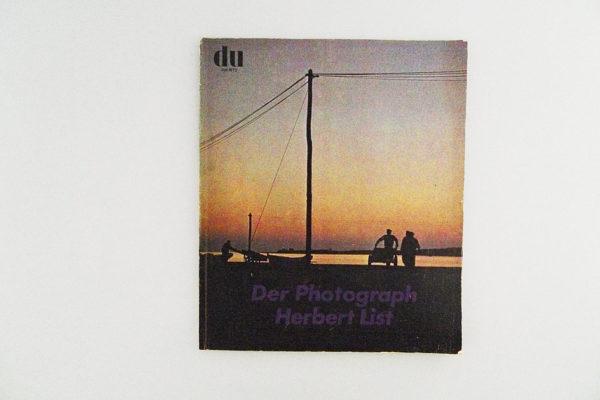 Du; Der Photograph Herbert List