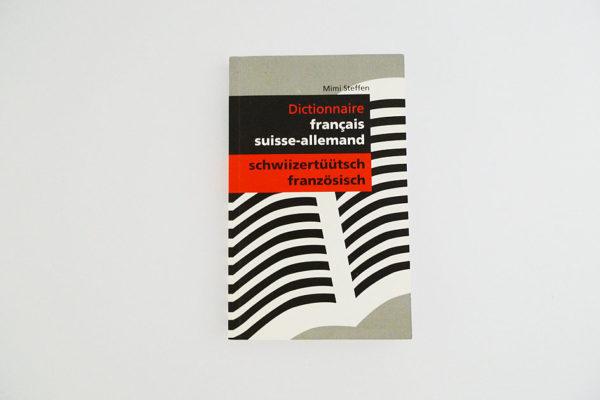 Wörterbuch schwiizertüütsch–französisch