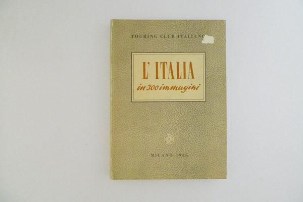 L'Italia in 300 immagini