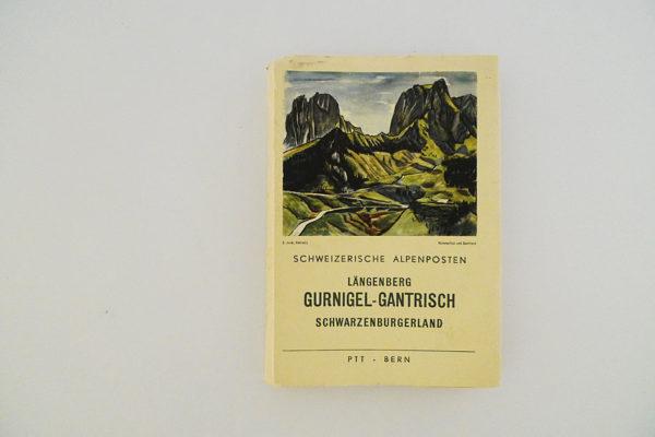 Schweizerische Alpenposten - Längenberg. Gurnigel-Gantrisch. Schwarzenburgerland