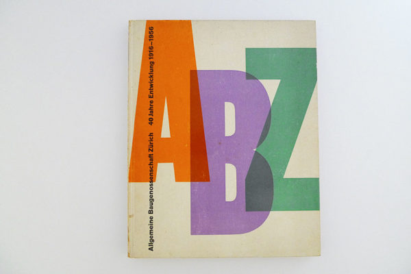 Allgemeine Baugenossenschaft Zürich ABZ - 40 Jahre