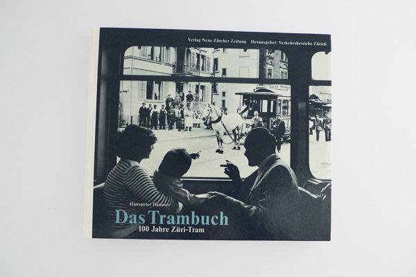 Das Trambuch - 100 Jahre Züri-Tram