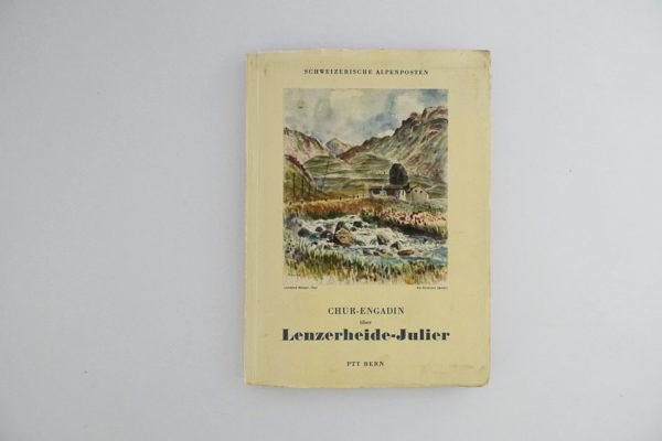 Schweizerische Alpenposten: Chur - Engadin