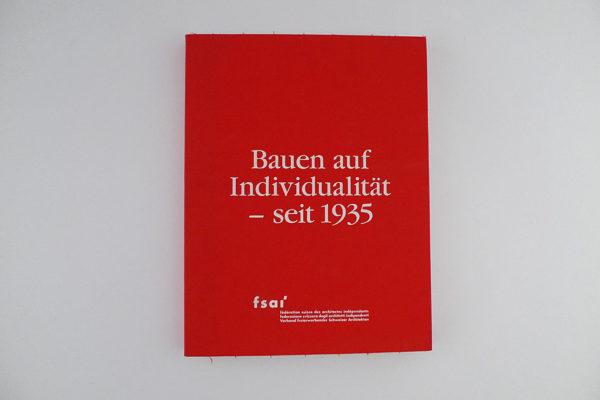 Bauen auf Individualität - seit 1935