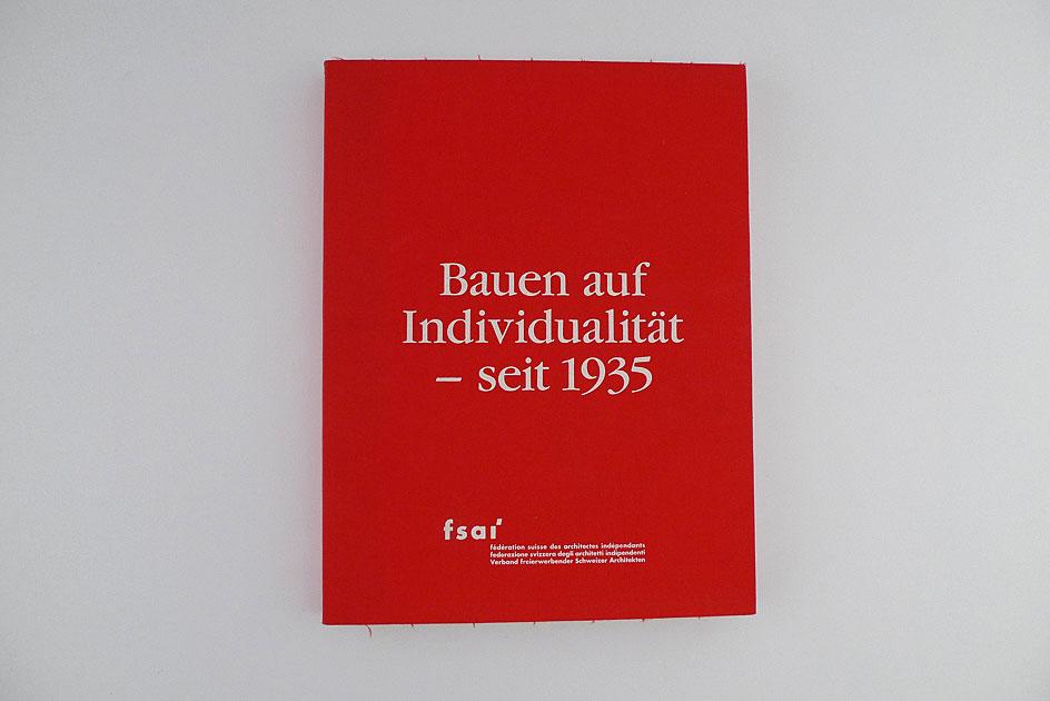 Bauen auf Individualität – seit 1935