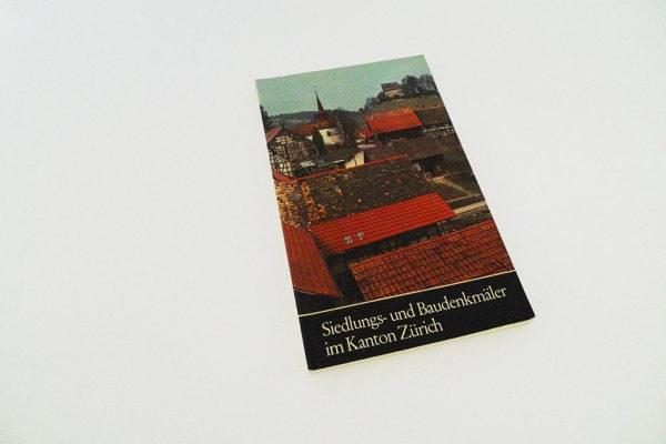 Siedlungs- und Baudenkmäler im Kanton Zürich