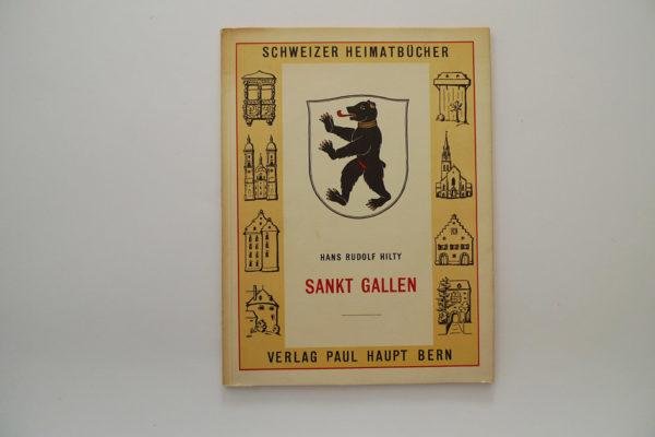 Sankt Gallen; Schweizer Heimatbücher; Nr. 35