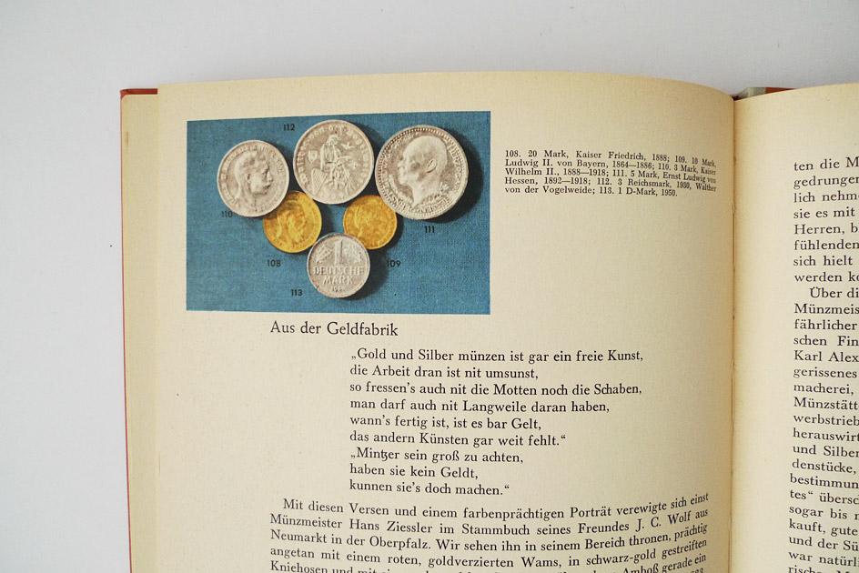 Seit Jahrtausenden begehrt; Die Geschichte des Geldes