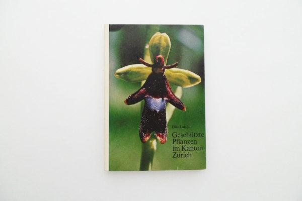 Geschützte Pflanzen im Kanton Zürich