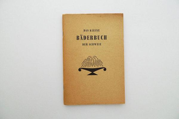 Das kleine Bäderbuch der Schweiz