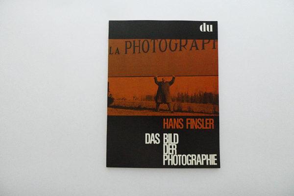 du; Hans Finsler. Das Bild der Photographie