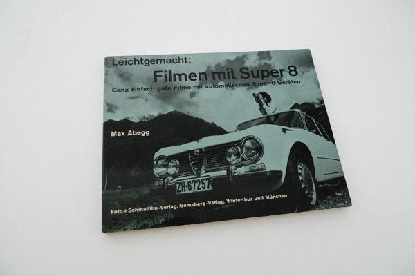 Leichtgemacht: Filmen mit Super 8!