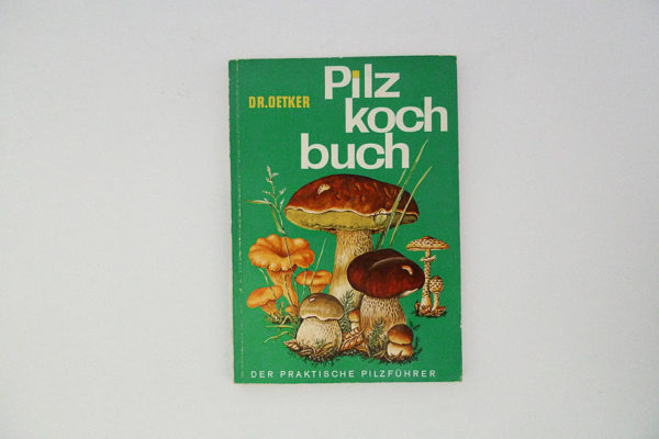 Dr. Oetker Pilzkochbuch