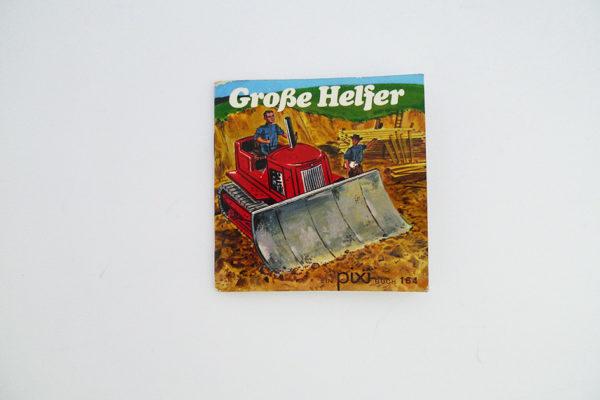 Grosse Helfer (Big Helpers)