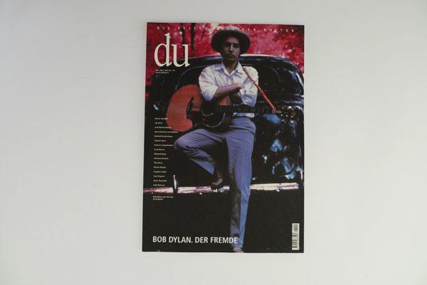 du; Bob Dylan. Der Fremde