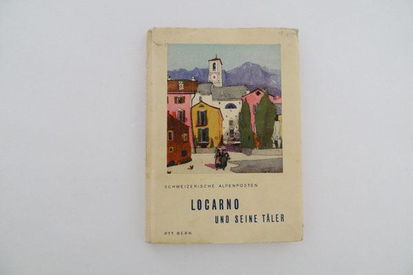 Schweizerische Alpenposten: Locarno uns seine Täler