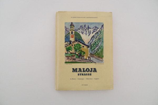 Schweizerische Alpenposten: Malojastrasse