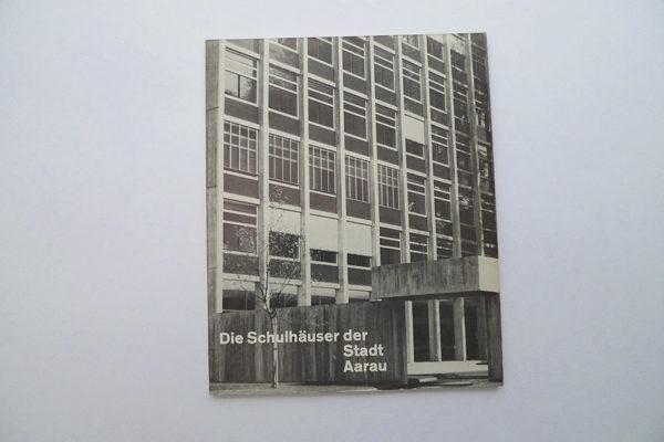 Die Schulhäuser der Stadt Aarau