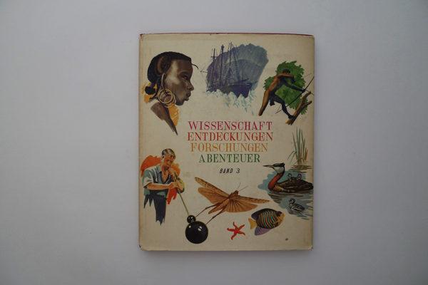 Wissenschaft, Entdeckungen, Forschungen, Abenteuer - Band 3