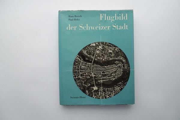 Flugbild der Schweizer Stadt