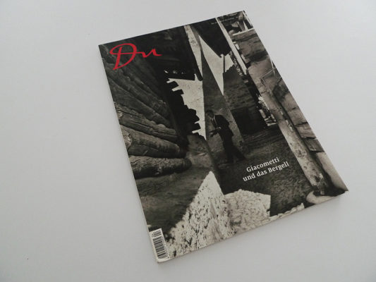 Du; Giacometti und das Bergell
