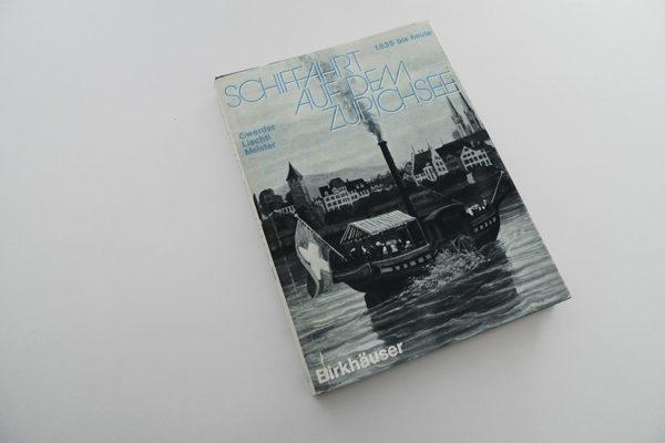 Schiffahrt auf dem Zürichsee 1835 bis heute