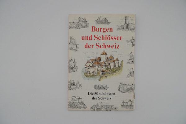 Burgen und Schlösser der Schweiz