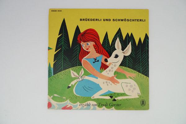 Brüedrli und Schwösterli erzählt von Trudi Gerster