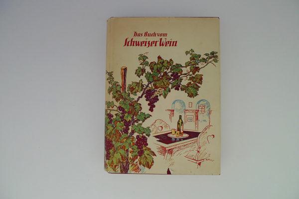 Das Buch vom Schweizer Wein