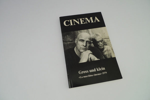 Cinema; Gross und klein; La macchina cinema 1979