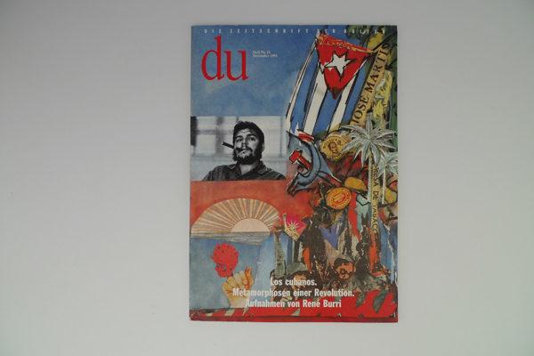 du; Los cubanos. Metamorphosen einer Revolution