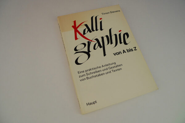 Kalligraphie von A bis Z