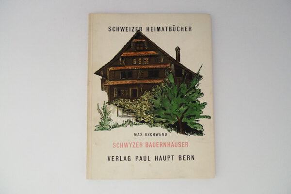 Schwyzer Bauernhäuser