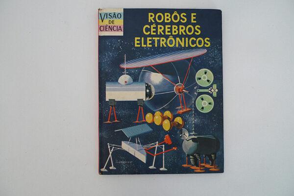 Robôs e cérebros eletrônicos