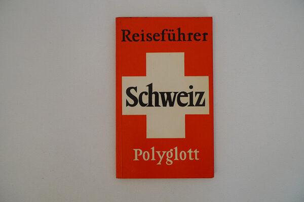 POLYGLOTT-REISEFÜHRER Schweiz