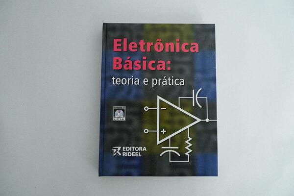 Eletrônica Básica: teoria e prática