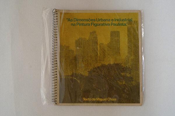 As Dimensões Urbanas e Industrial na Pintura Figurativa Paulista