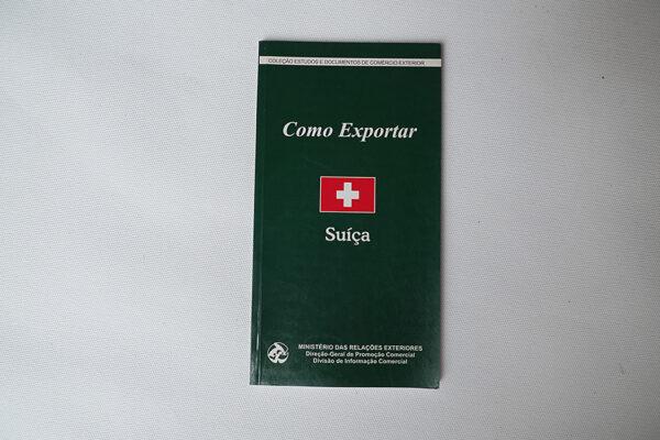 Como exportar; Suíça