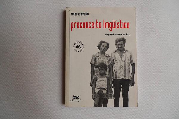Preconceito lingüistico; o que é, como se faz